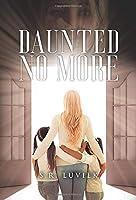 Daunted No More