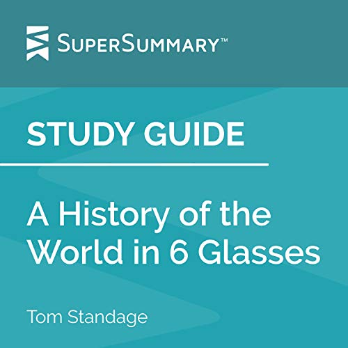 Study Guide: A History of the World in 6 Glasses Titelbild