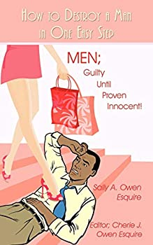 How to Destroy a Man in One Easy Step  MEN  Guilty Until Proven Innocent!