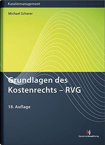Grundlagen des Kostenrechts - RVG (Anwaltsgebühren)
