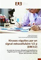 Saleh Hasan, A: Kinases régulées par un signal extracellulai