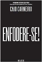 ENFODERE-SE!