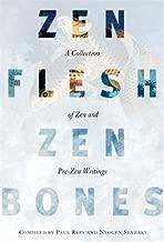 Zen Flesh, Zen Bones: A Collection of Zen and Pre-Zen Writings by Nyogen Senzaki (2000-03-30)