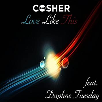 Love Like This (feat. Daphne Tuesday)