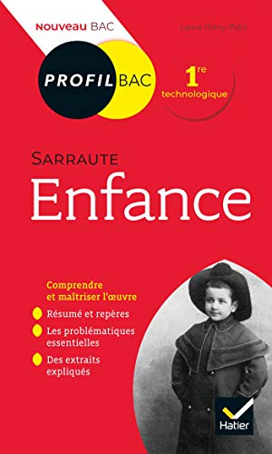 Profil - Sarraute, Enfance : toutes les clés d'analyse pour le bac (programme de français 1re 2020-2021) (Profil Bac)