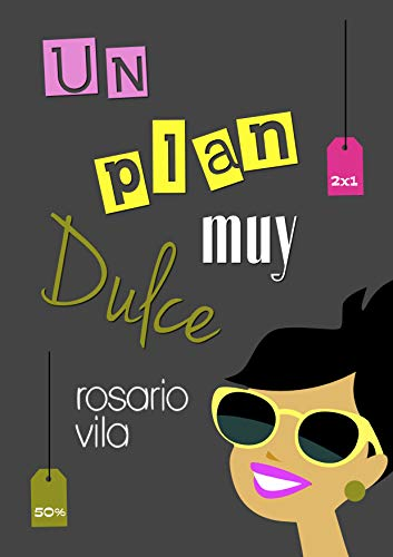 Un plan muy Dulce