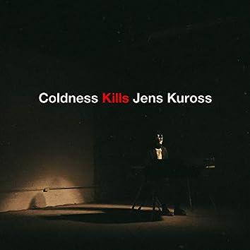 Coldness Kills