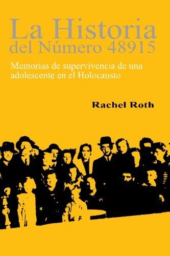 La historia del numero 48915: Memorias de supervivencia de una adolescente en el Holocaust
