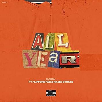All Year (feat. FlipFone Fab & Najee Stokes)