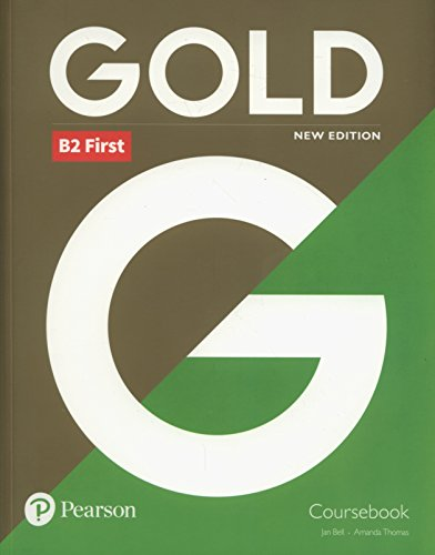 Gold B2 First New Edition - Coursebook