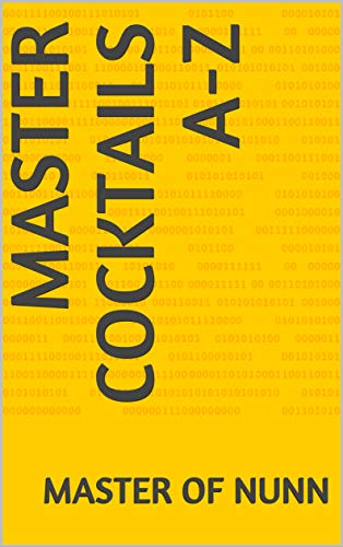 Master Cocktails A-Z (English Edition)