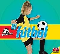 El fútbol/ Soccer (Como Un Profesional (Like a Pro))