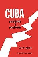 Cuba: CONCIENCIA Y REVOLUCIÓN. El proceso de una reflexión sobre el problema cubano,