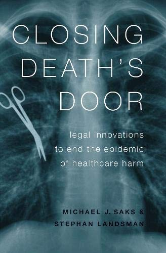 Closing Death's Door: Legal Innovations to End the Epidemic of Healthcare Harm