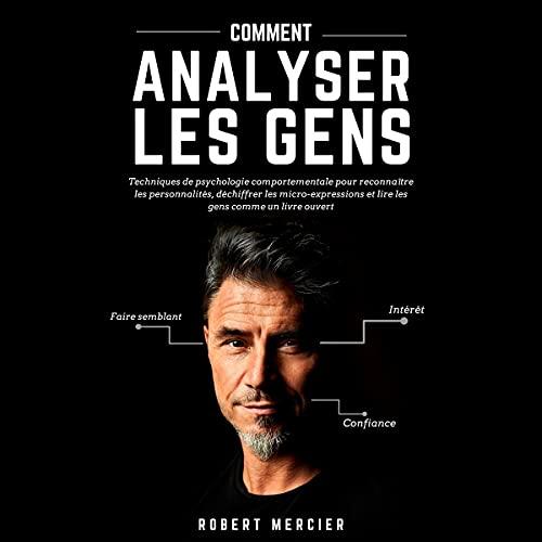 Couverture de Comment Analyser Les Gens