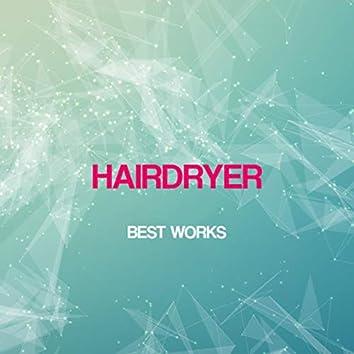 Hairdryer Best Works