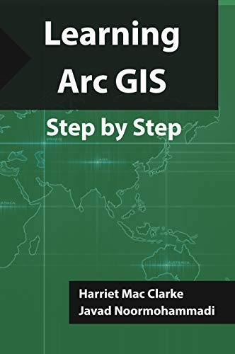 Learning Arc GIS: Step by Step (1)