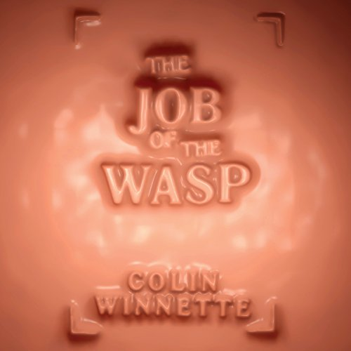 The Job of the Wasp audiobook cover art