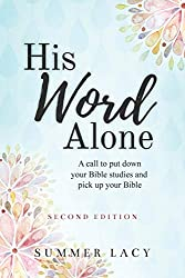 Christian Book Reviews - His Word Alone