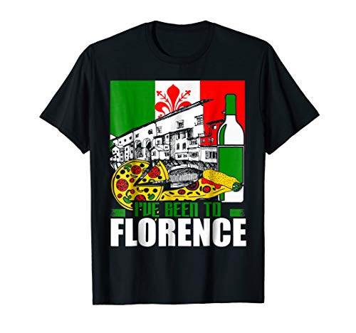I've Been to Florence Italy Europe Travel Vacation T-Shirt