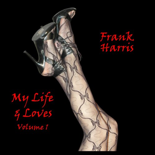 My Lives And Loves, Volume 1 audiobook cover art