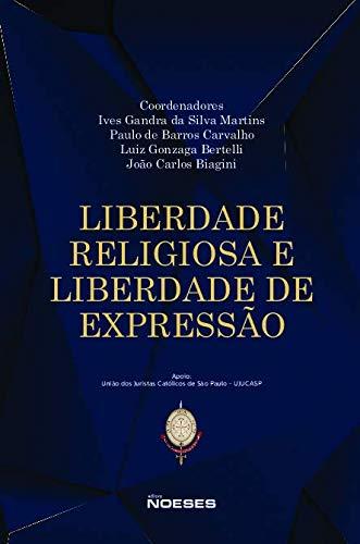 Liberdade Religiosa e Liberdade de Expressão