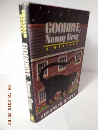 Goodbye Nanny Gray
