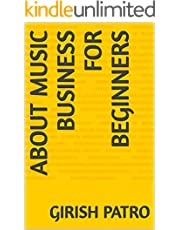 About Music Business for Beginners (English Edition)