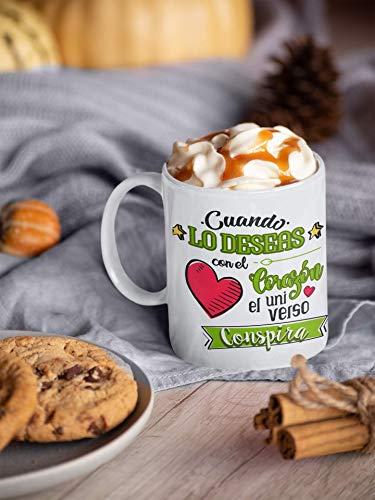 Taza Frases motivadoras. Taza de Ceramica de café. Cuando lo desees con el Corazon, el Universo conspira