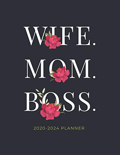 Mom. Wife. Boss. 2020-2024 Planner: 5 Year Monthly Schedule Organizer with Goal Setting & Federal Holidays - 60 Months Calendar   Gift for Women (Red Flower)