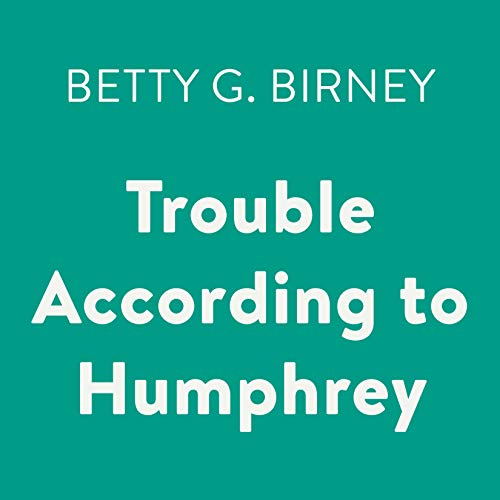Trouble According to Humphrey audiobook cover art