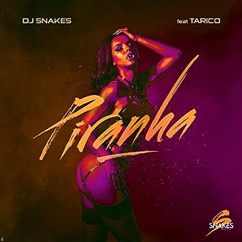 Piranha (feat. DJ Tarico)
