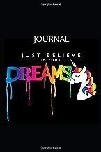 Just belive in your dreams journal: Gratitude unicorn practice notebook