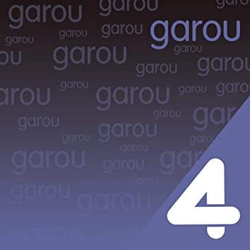 Four Hits: Garou