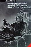 Agonizar en Salamanca: Unamuno, Miguel de. Julio-diciembre, 1936 (Libros Singulares (Ls))