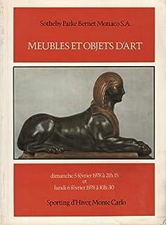 Meubles et Objets d`Art, 5 Fevrier et 6 Fevrier 1978, Sporting d`Hiver, Monte Carlo (Sale SPHYNX) (French Edition)