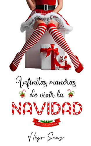 Infinitas maneras de vivir la Navidad de Hugo Sanz
