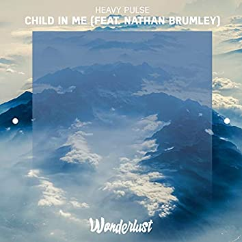 Child In Me (feat. Nathan Brumley)