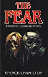 THE FEAR: A Pandemic Horror Novel