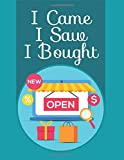 """I came I saw I bought cover: Internet Shopping Tracker to Keep Track of Purchases Made on E-commerce Site and Shopping Online Organizer 