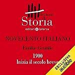 Novecento italiano - 1900. Inizia il secolo