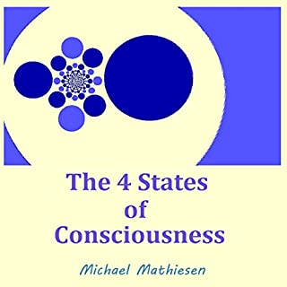 The 4 States of Consciousness audiobook cover art