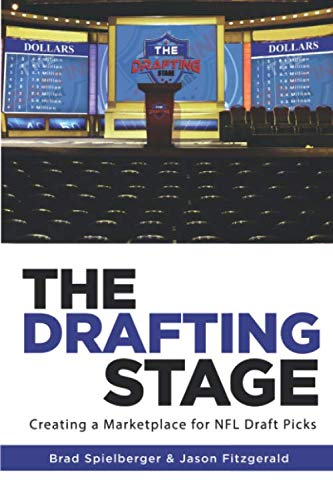 The Drafting Stage: Creating a Marketplace for NFL Draft Picks