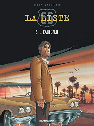 Liste 66 (La) - tome 5 - ... Californie (5)