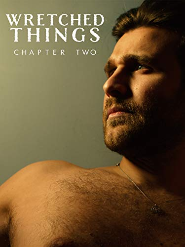 Wretched Things: Chapter Two