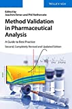 Method Validation in Pharmaceutical Analysis: A Guide to Best Practice - Joachim Ermer