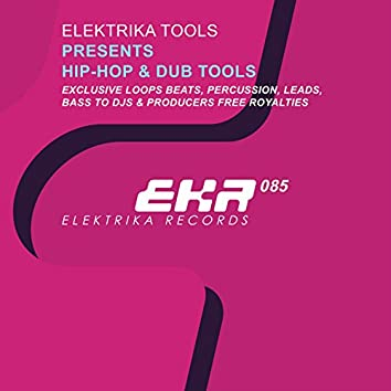 Elektrika Tools Presents Hip-Hop & Dub Tools