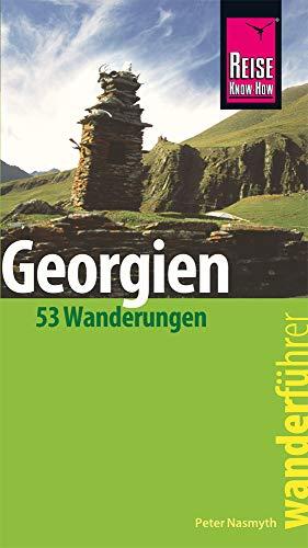 Reise Know-How Wanderführer Georgien - 53 Wanderungen -