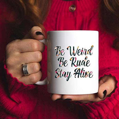 True Crime Podcast Junkie Be Weird Be Rude Stay Alive Mug Gift Ideas Birthday Christmas Men Women Funny 11 Oz Coffee - Tea - Hot Chocolate - Water Mugs