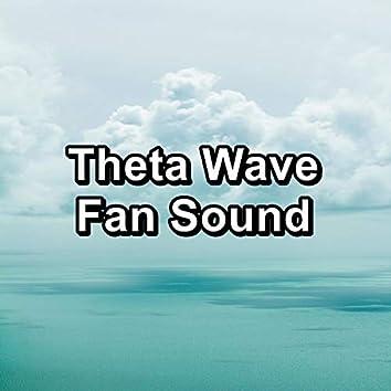 Theta Wave Fan Sound